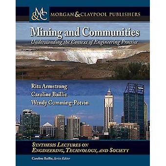 Mining and Communities - Understanding the Context of Engineering Prac
