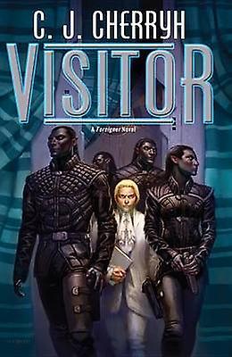 Visitor by C J Cherryh - 9780756412081 Book