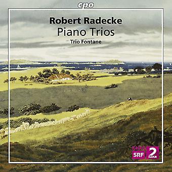 Radecke / Trio Fontane - Piano Trio's [CD] USA import