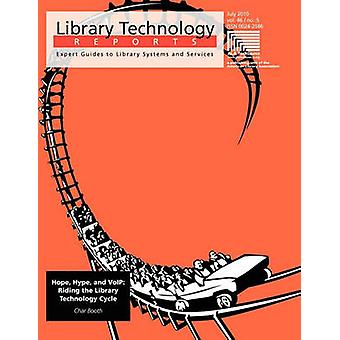 Hope - Hype and Voip - Riding the Library Technology Cycle by Char Boo