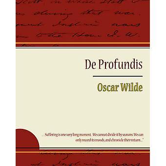 de Profundis  Oscar Wilde by Wilde & Oscar