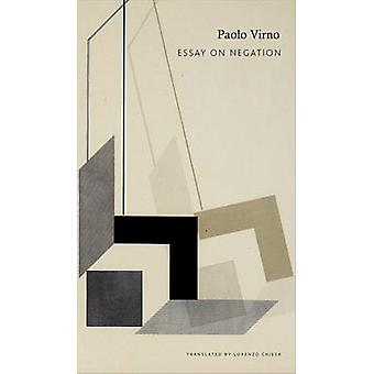 Essay on Negation by Paolo Virno