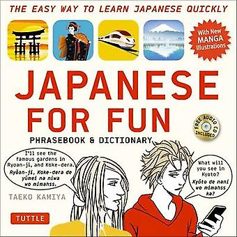 Japanese for Fun Phrasebook  Dictionary by Taeko Kamiya