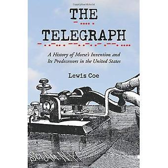 Historia A telegraf Morse's wynalazku i jego poprzedników w Stanach Zjednoczonych