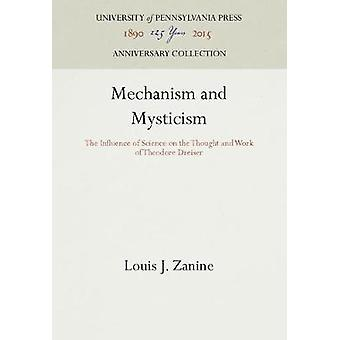 Mechanism and Mysticism by Zanine & Louis J.