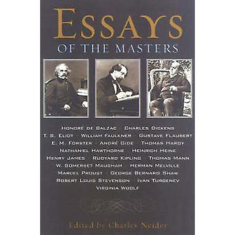 Essays of the Masters by Neider & Charles