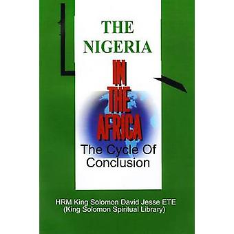THE NIGERIA IN THE AFRICA by ETE & King Solomon David Jesse