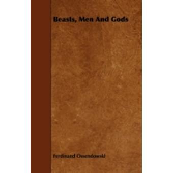 Beasts Men and Gods by Ossendowski & Ferdinand