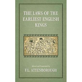 The Laws of the Earliest English Kings 1922 by Attenborough & F. L.