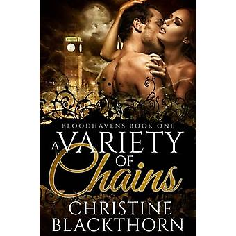A Variety of Chains by Blackthorn & Christine