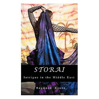 STORAI Intrigue in the Middle East by Evans & Raymond