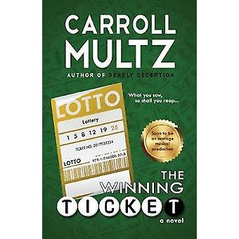 The Winning Ticket by Multz & Carroll