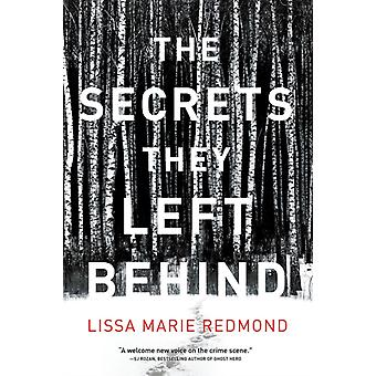 Secrets They Left Behind by Lissa Marie Redmond