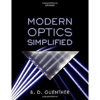 Modern Optics Simplified by B. D. Guenther - 9780198842859 Book