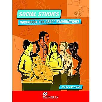 Social Studies Workbook for CSEC� Examinations by Eastland C - 978023