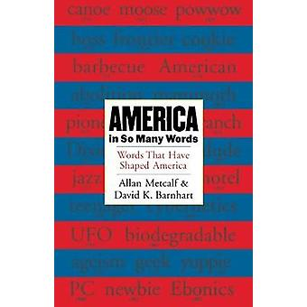America in So Many Words by David K. Barnhart - 9780618002702 Book