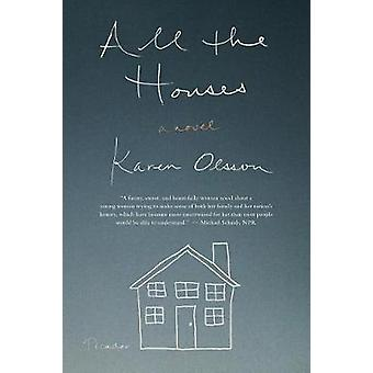 All the Houses by Karen Olsson - 9781250097439 Book