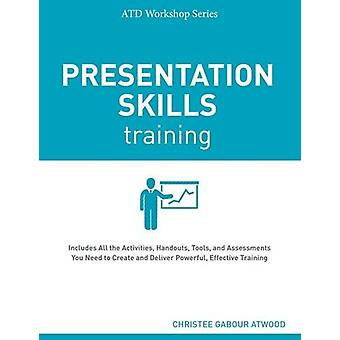 Presentation Skills Training by Christee Gabour Atwood - 978156286583