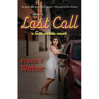 Last Call by Frank F. Weber - 9781682011034 Book
