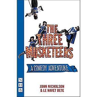 The Three Musketeers - A Comedy Adventure de John Nicholson - 97818484