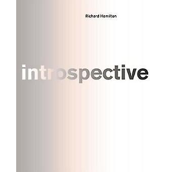 Richard Hamilton - introspective - 9783883756950 Book