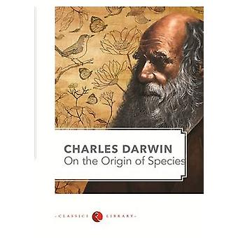 On the Origin of Species by Charles Darwin - 9788129129581 Book