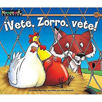 Vete, Zorro, Vete! (Spanish� Rising Readers)