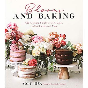 Blooms and Baking - Add Aromatic - Floral Flavors to Cakes - Cookies a