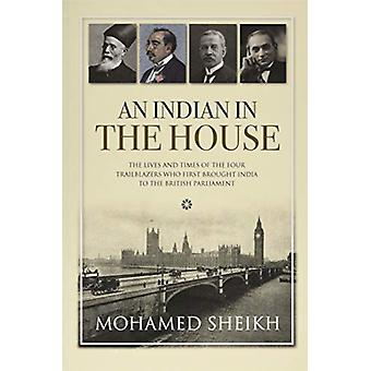 An Indian in the House by Lord Mohamed Sheikh - 9781861514905 Book