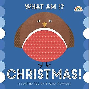 What Am I? Christmas by Fiona Powers - 9781784681913 Book