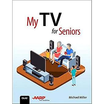 My TV for Seniors by Michael Miller - 9780135591550 Book
