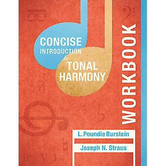 Student Workbook - For Concise Introduction to Tonal Harmony by L. Pou