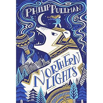 His Dark Materials - Northern Lights (Gift Edition) by Philip Pullman