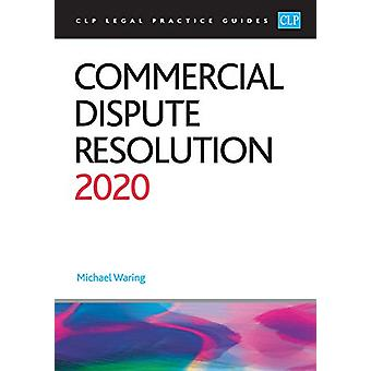 Commercial Dispute Resolution 2020 by Mike Waring - 9781913226251 Book