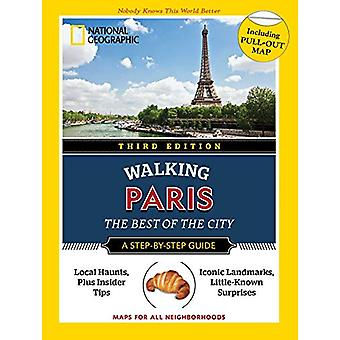 National Geographic Walking Guide - Paris - Third Edition by Pas Pasch