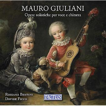 Giuliani / Bertini / Ficco - Opere Solistiche Per Voce E Chitarra [CD] USA import