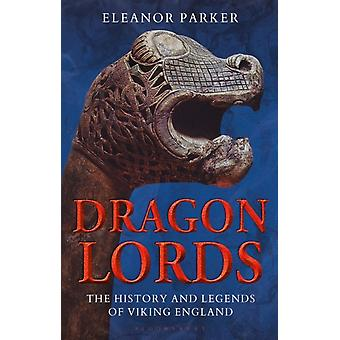 Dragon Lords av Parker & Eleanor University of Oxford & Uk