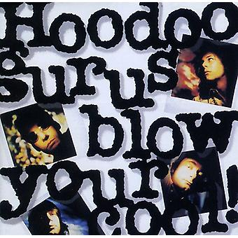 Hoodoo Gurls - Blow Your Cool [CD] USA import