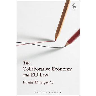 The Collaborative Economy and EU Law by Vassilis Hatzopoulos - 978150