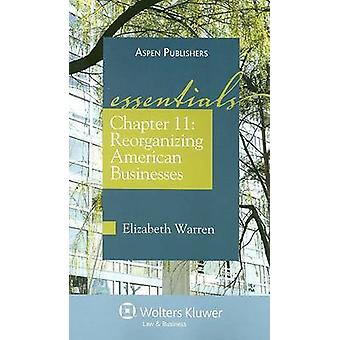 Chapter 11 - Reorganizing American Businesses by Elizabeth Warren - 97