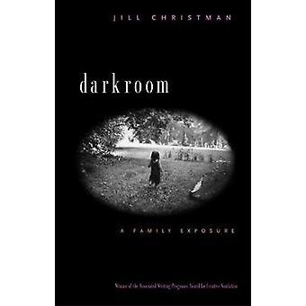 暗室 - ジル・クリストマンによる家族の露出 - 9780820341743 本