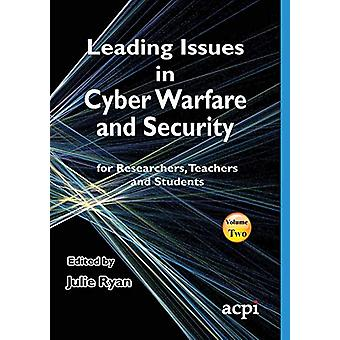 Leading Issues in Cyber Warfare and Security by Julie Ryan - 97819108