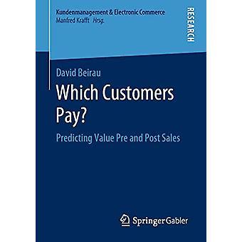 Mitä asiakkaat maksavat? - David Be ennustaa arvon ennakko- ja kirjausmyyntiä