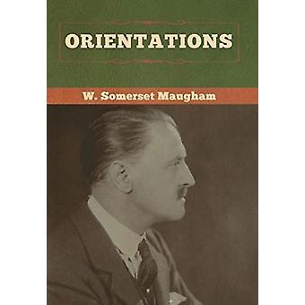 Oriëntaties door W Somerset Maugham