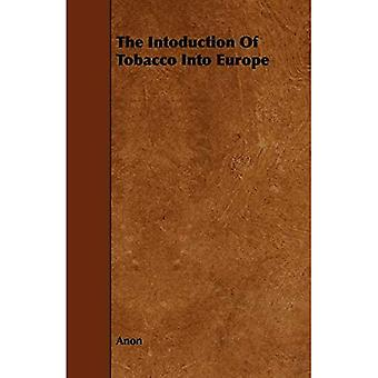 The Intoduction of Tobacco Into Europe