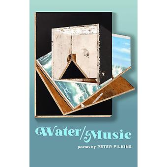 Water  Music by Peter Bard College at Simons Rock Filkins