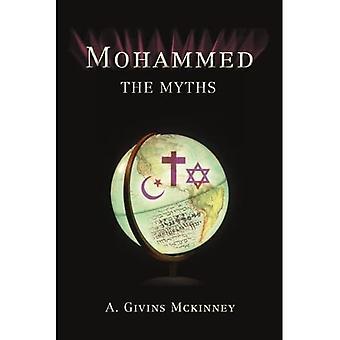 Mohammed: The Myths