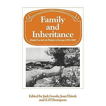 Family and Inheritance: Rural Society in Western Europe, 1200-1800