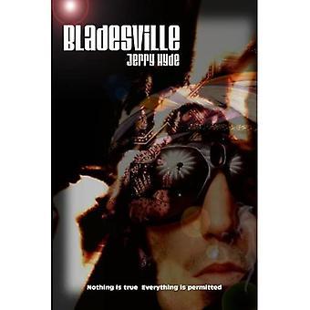 Bladesville  