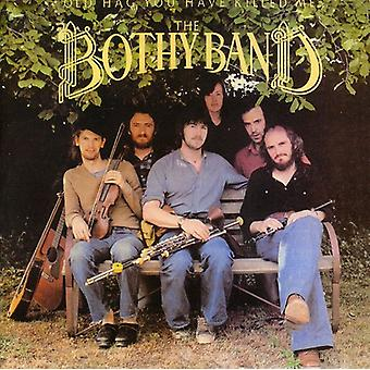 Bothy Band - Old Hag You Have Killed Me [CD] USA import